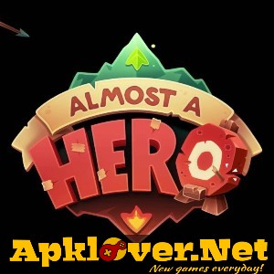 Almost a Hero APK v1.10.1 MOD unlimited money