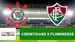 Transmissão AO VIVO - Corinthians x Fluminense (Jovem Pan)