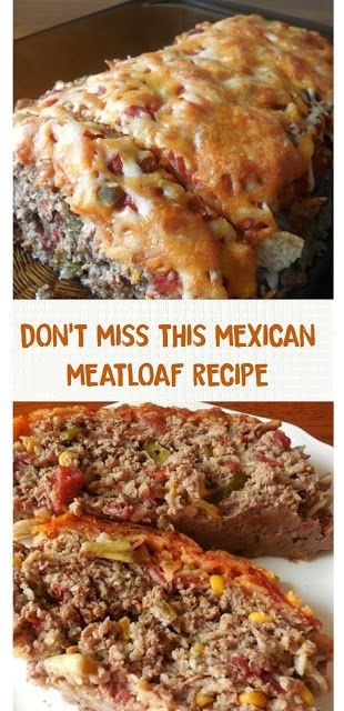 Don't Miss This Mexican Meatloaf Recipe