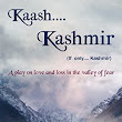 Book Review: Kaash Kashmir - A Play on Love and Loss in the Valley of Fear