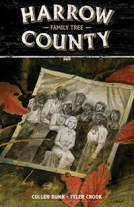 Harrow County, Volume 4: Family Tree (Harrow County #4) by Cullen Bunn