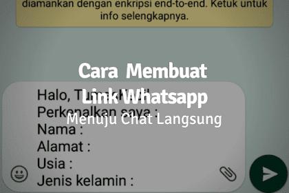 Cara Membuat Link Whatsapp Menuju Chat Langsung Tanpa Menyimpan Nomor