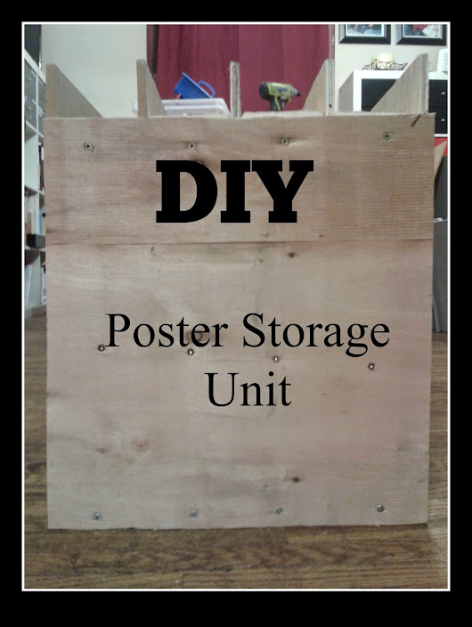 DIY Poster Storage Unit