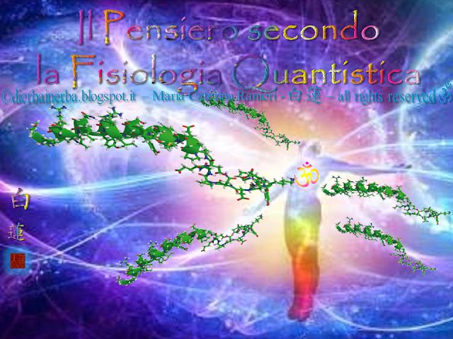 Il Pensiero secondo la Fisiologia Quantistica 1