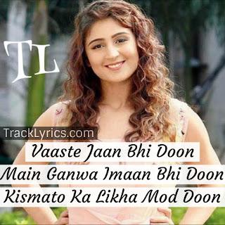 vaaste-song-quotes-2019-dhvani-bhanushali-siddharth-gupta