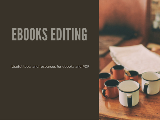 Handy tools and resources for editing ebooks and PDF books online