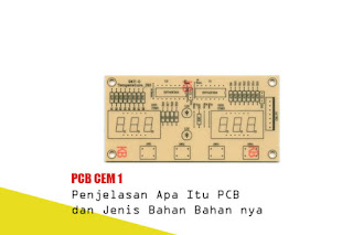 Penjelasan Apa Itu PCB dan Jenis Bahan Bahan nya
