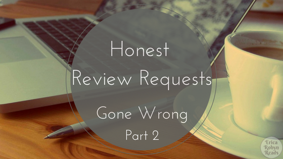 Honest Review Requests Gone Wrong, Part 2
