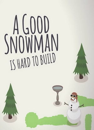 A Good Snowman Is Hard To Build PC Full Español