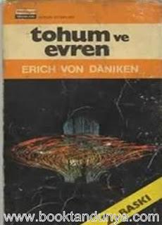 Erich Von Daniken - Tohum Ve Evren