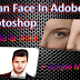 How To Face Clean For Adobe Photoshop