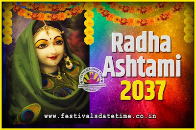 2037 Radha Astami Pooja Date and Time, 2037 Radha Astami Calendar