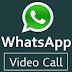 TIPS CARA VIDEO CALL DI WHATSAPP ANDROIDS TERUPDATE