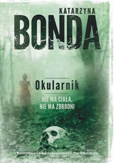 """""""Okularnik""""- Katarzyna Bonda"""