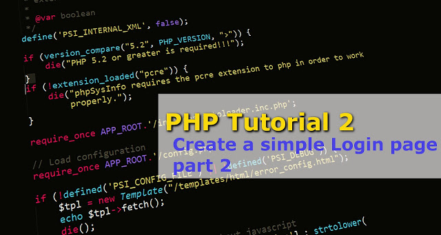 PHP Tutorial 2 - Create a simple Login page part 2