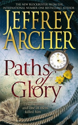 Jeffrey Archer Paths of Glory Book Review