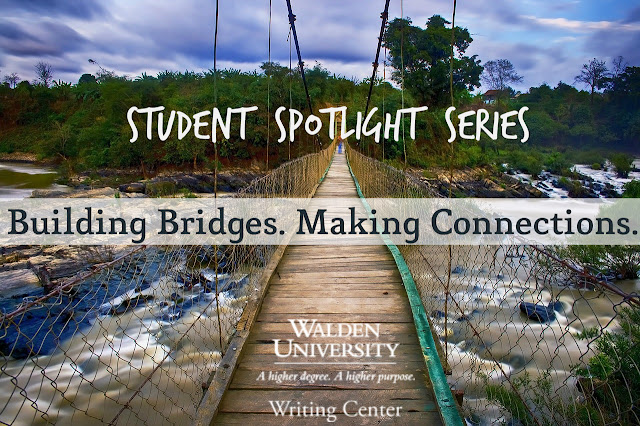 "This is an image of a bridge with the text overlay, ""Walden University Writing Center. Building Bridges. Making Connections."""