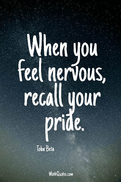 Nervous Quotes and Sayings