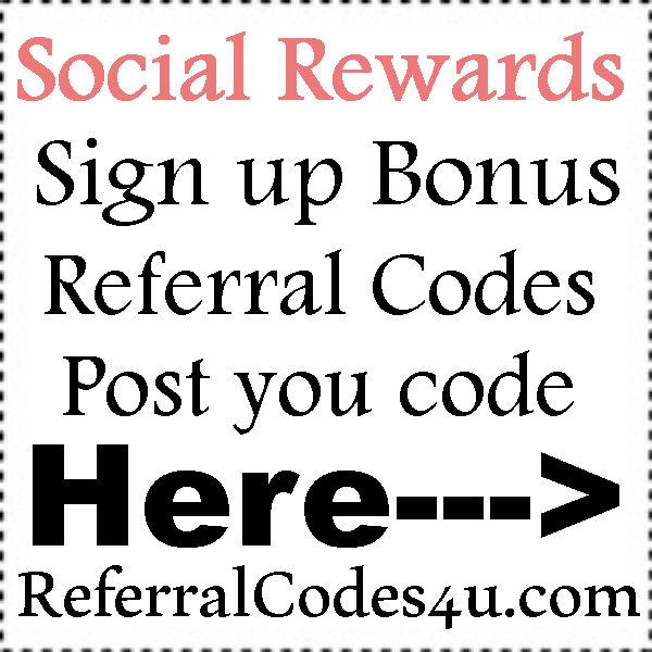 Social Rewards Referral Codes 2016-2021, Social Rewards App Android & Iphone