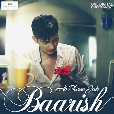 Ab Phirse Jab Baarish (2016) - Darshan Raval
