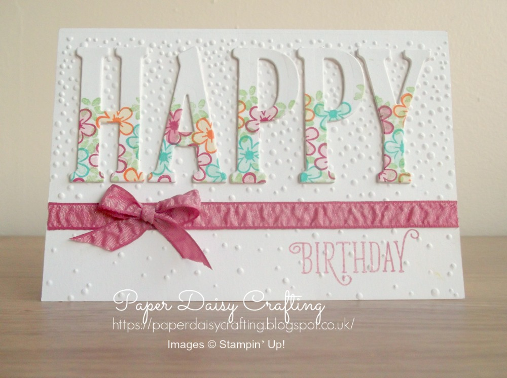 Paper Daisy Crafting Stampin Up Large Letters Birthday Card