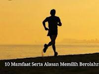10 Mamfaat Serta Alasan Memilih Berolahraga Lari ( JOGGING) di Sore Hari