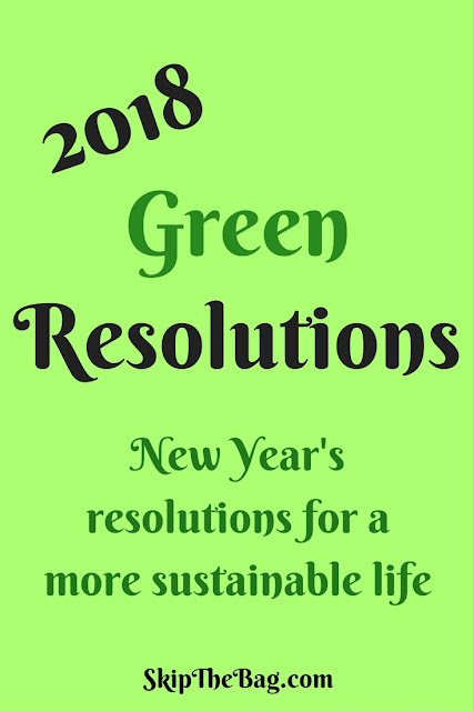 New Years resolutions for a more sustainable and eco friendly life