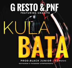 Download Audio |  G Resto X PNF - Kula Bata