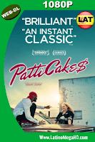 Patti Cake$ (2017) Latino HD WEB-DL 1080P - 2017