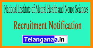 NIMHANS (National Institute of Mental Health and Neurosciences) Recruitment Notification 2017