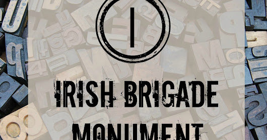 Irish Brigade Monument - Blogging Through the Alphabet