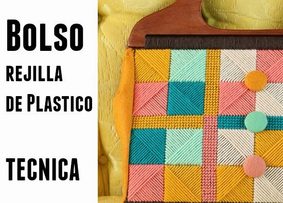 bolsos, rejilla, canvas, plastico, tutoriales, labores
