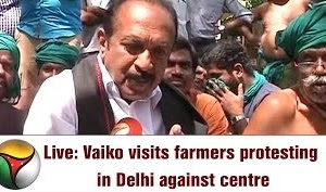 Vaiko to meet Arun Jaitley regarding farmers' problem | Interview
