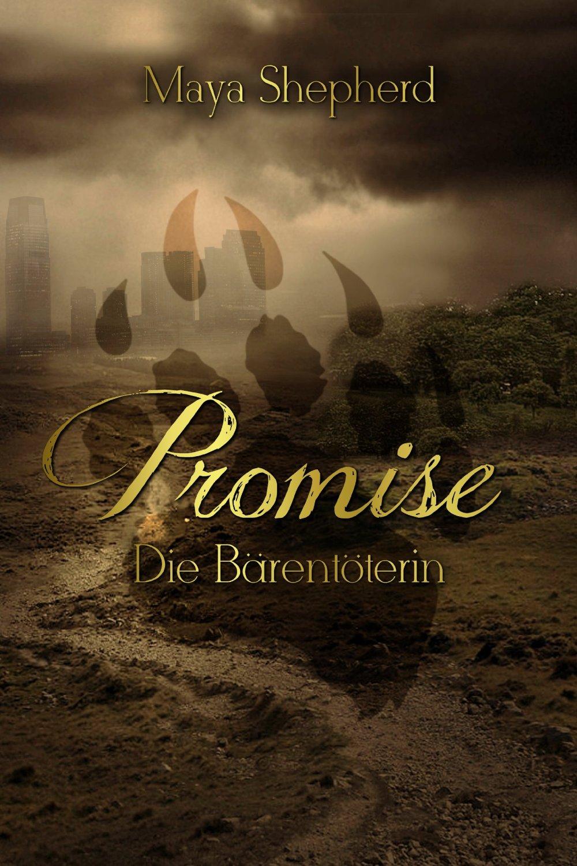 Promise - Die Bärentöterin