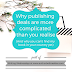 Writing Wednesdays: Why publishing deals are more complicated than you realise