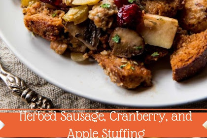 Herbed Sausage, Cranberry, and Apple Stuffing #christmas #dinner
