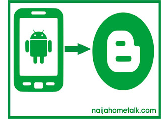 ANDROID TO BLOGGER