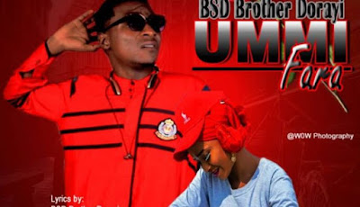 Music Mp3 - BSD Brother Dorayi - Ummi Fara ; Download
