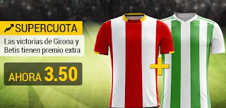 bwin promocion Girona vs Betis 17 agosto