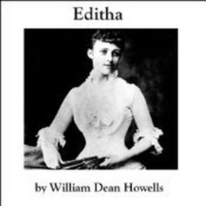 "visions of war in editha by william dean howells Ambrose bierce and the dance of death ""editha"" (howells), 72 edwards, jonathan, 4 howells, william dean, 72."