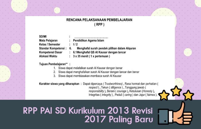 Inilah RPP PAI SD Kurikulum 2013 Revisi 2017 Paling Baru