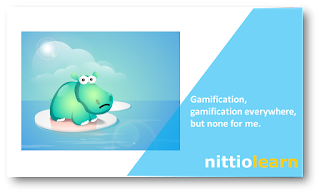 Gamification, gamification everywhere, but none for me.