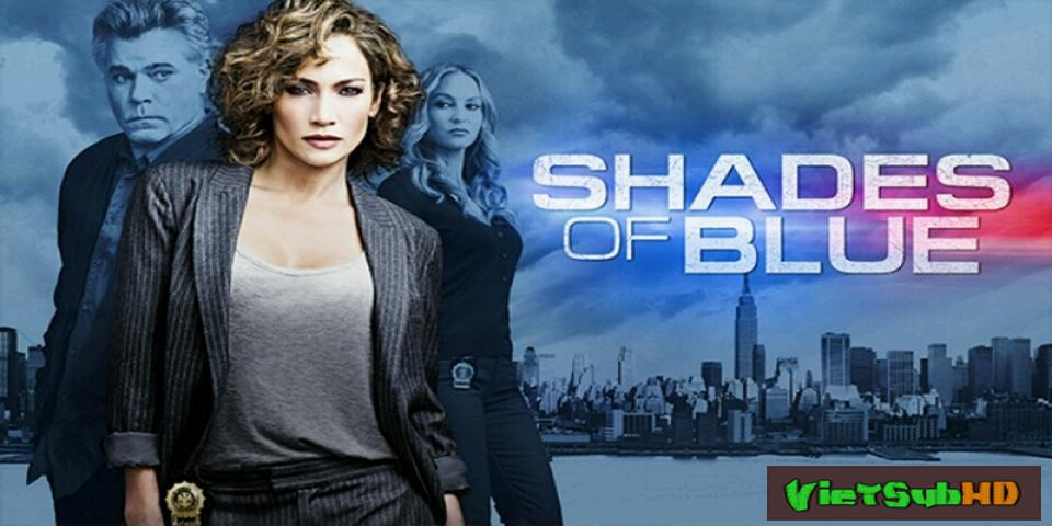Phim Góc Khuất (phần 1) Tập 1 VietSub HD | Shades Of Blue (season 1) 2016