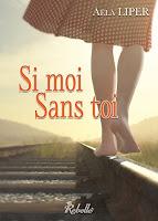 http://leden-des-reves.blogspot.fr/2017/01/si-moi-sans-toi-aela-liper.html