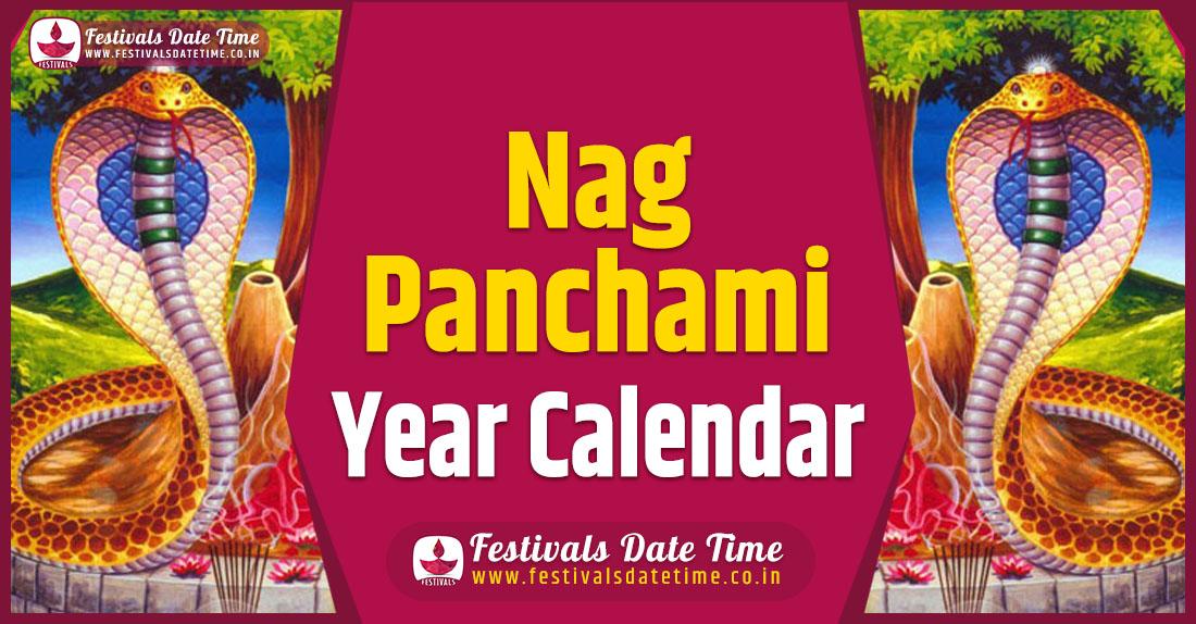 Nag Panchami Year Calendar, Nag Panchami Pooja Schedule
