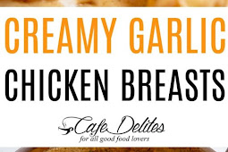 Creamy Garlic Chicken Breast Recipe