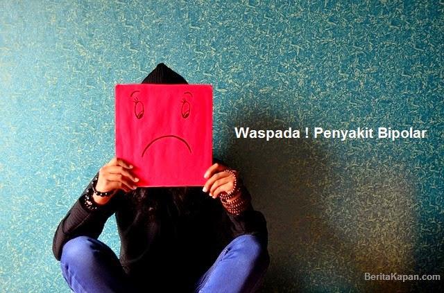 Bahaya Jenis Tipe Penyakit Bipolar