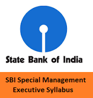 SBI Special Management Executive Syllabus