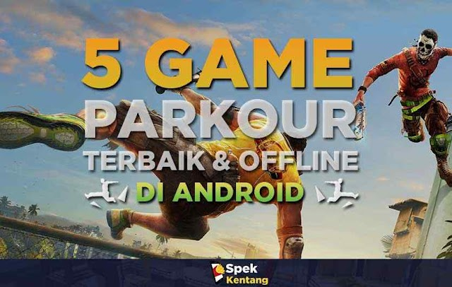 5 Game Parkour Offline Terbaik di Android 2019