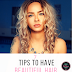 7 Tips to Have Beautiful Hair